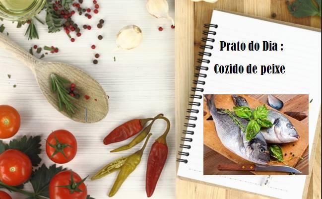 Prato do dia : Cozido de peixe com todos